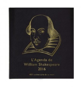 Agenda de William Shakespeare 2016  400éme anniversaire de sa mort